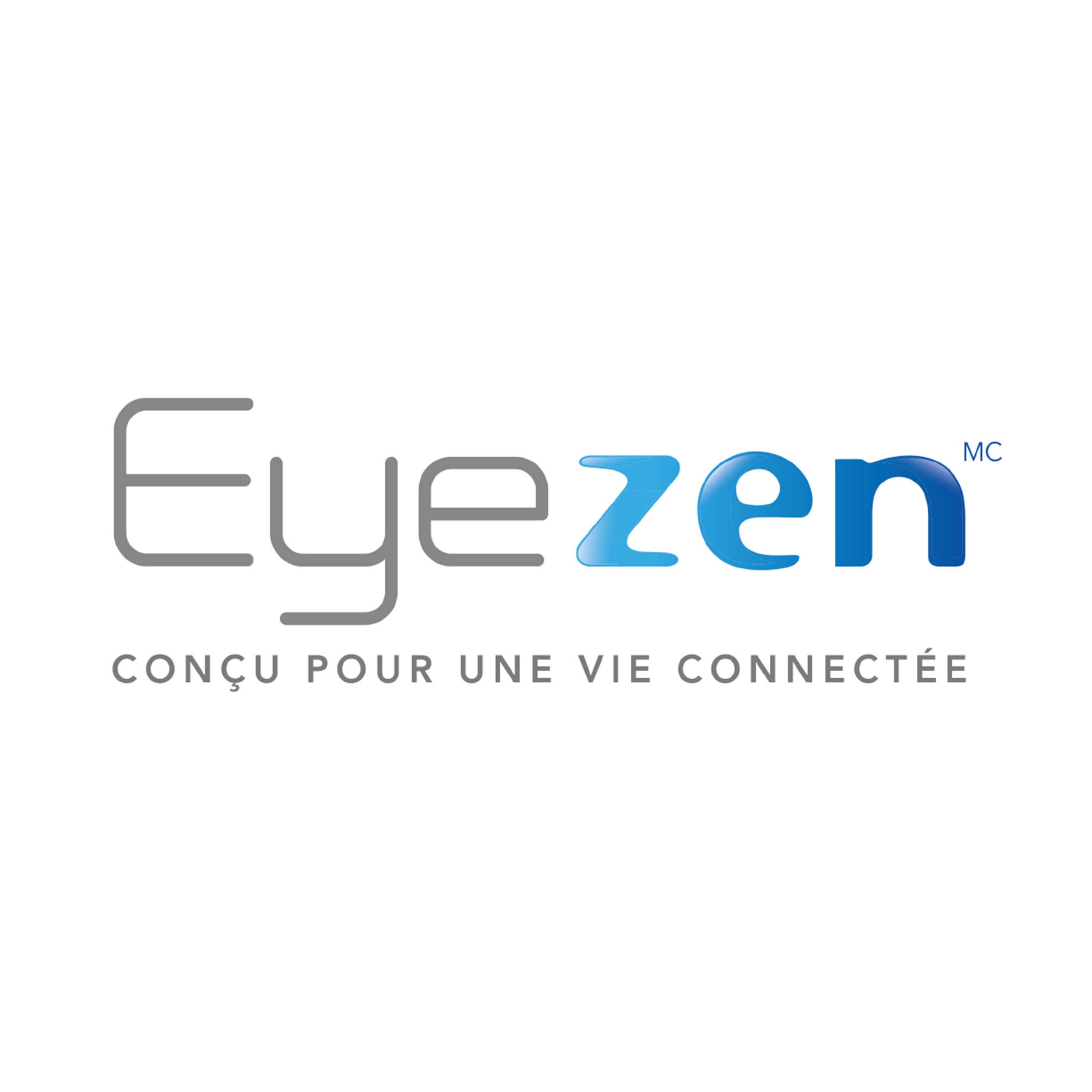 Eyezen, conçus pour une vie connectée